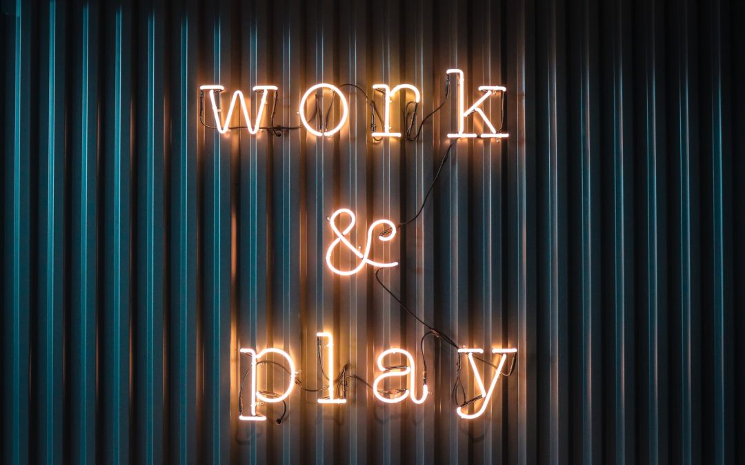 """All work and no play, makes for…"""